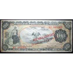 Mexico - 100 Pesos 1914 Gobierno Provisional, Revalidado